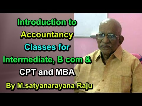 Introduction to Accountancy Classes for Intermediate, B com, CPT and MBA