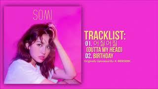 Download lagu  SOMI - BIRTHDAY