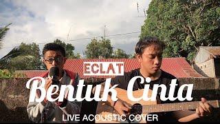 Download BENTUK CINTA - ECLAT || LIVE COVER BY KMP