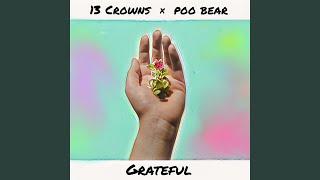 Grateful (feat. Poo Bear)