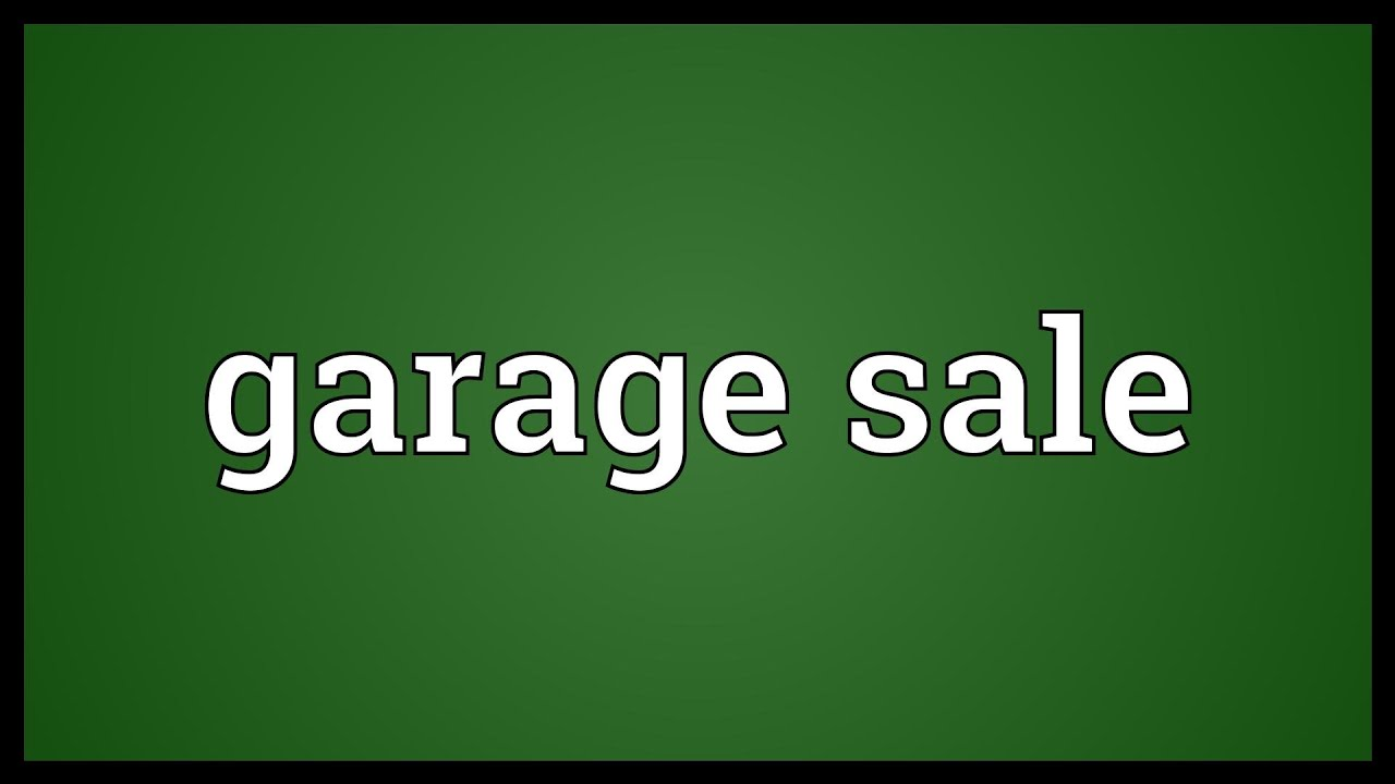 What Does Garage Mean: Garage Sale Meaning