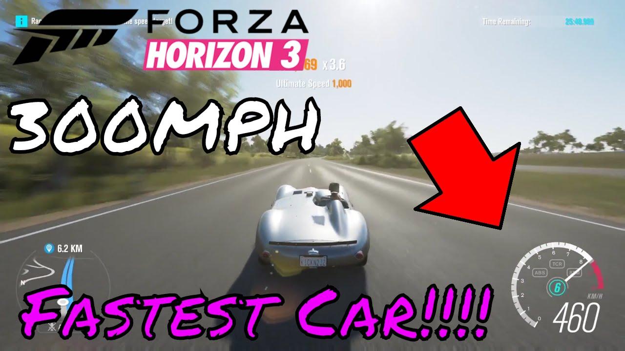 Forza Horizon 3 460km/h Fastest Car In Forza Horizon 3
