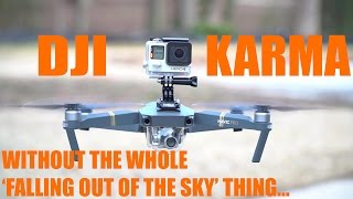 GoPro mounted on DJI MAVIC - DJI Karma?