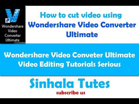 Wondershare video converter ආධාරයෙන් වීඩියෝවක් cut කරන හැටි