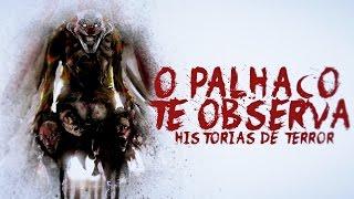 HISTORIAS DE TERROR #3: O PALHAÇO TE OBSERVA