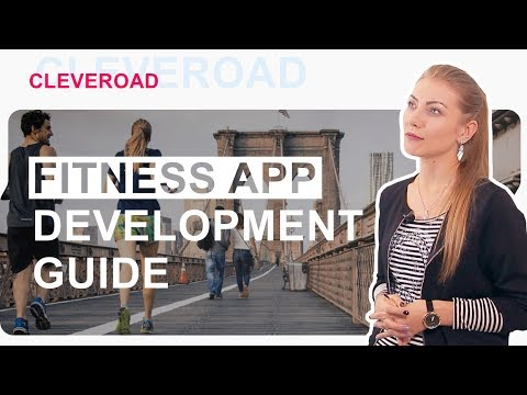 Fitness application: How to develop your first one?