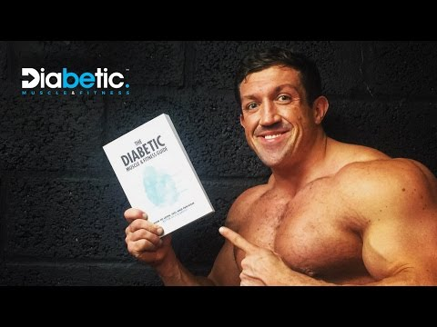 THE DIABETIC'S GUIDE TO BUILDING MUSCLE & SHREDDING FAT | Phil Graham