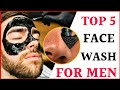 Top 5 Best Face Wash For Men