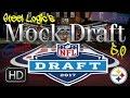 Pittsburgh Steelers || 2017 Mock Draft 5.0 || **HD Quality**