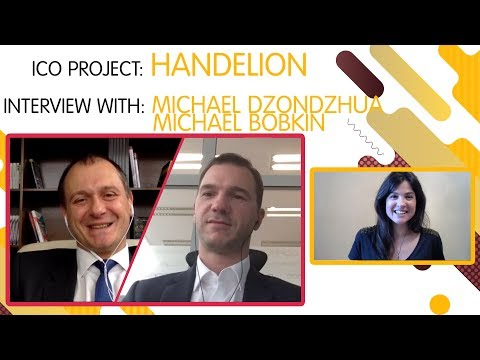 "ICO ""Handelion"" interview with Michael Dzondzhua and Michael Bobkin [ENG]"
