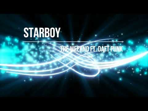 Starboy - The Weeknd ft. Daft Punk...