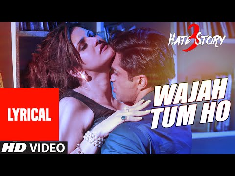 Wajah Tum Ho Full Song with Lyrics | Hate...