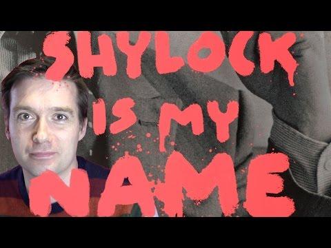 Vintage Vlog: Shylock Is My Name