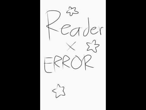Error x Reader (errorink comic)