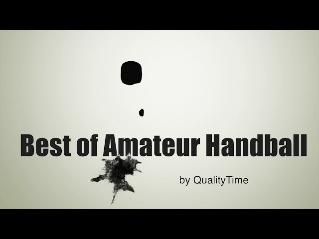 || Best of AMATEUR HANDBALL!! #1 ||