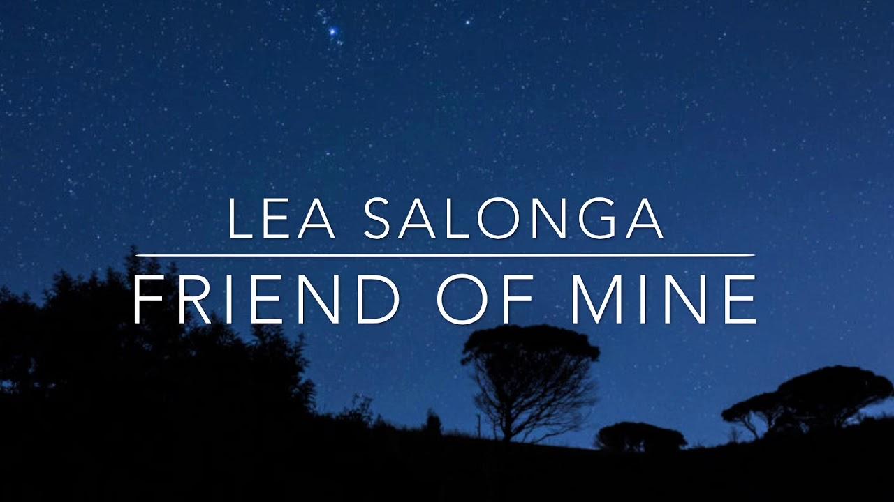 Friend of Mine (w/Lyrics)by Lea Salonga - YouTube