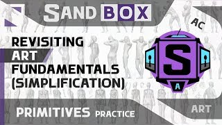 (Human Simplification) Session 42 - Creative Sandbox [ENG] (Revisiting Art Fundamentals)