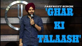 Ghar Ki Talaash | Jaspreet Singh Stand-Up Comedy