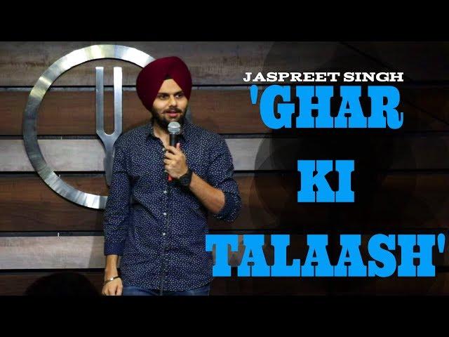 Ghar Ki Talaash   Jaspreet Singh Stand-Up Comedy
