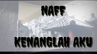 Download Naff - Kenanglah Aku, Cover Tami Aulia