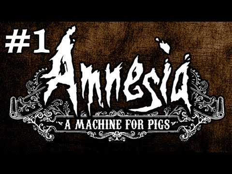 AMNESIA: A Machine For Pigs Gameplay German - INTRO - Part 1 - Let's Play