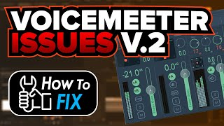 How to Fix Voicemeeter Audio Issues Revisited