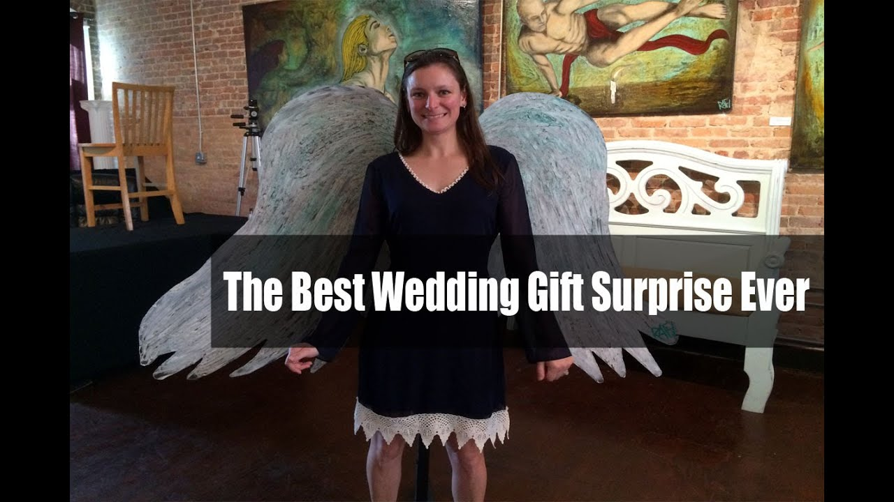 The Best Wedding Gift Surprise Ever Youtube