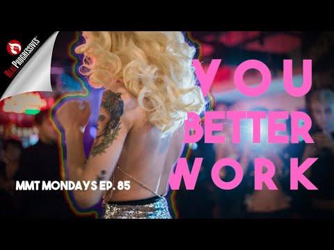 MMT Mondays: You Better Work