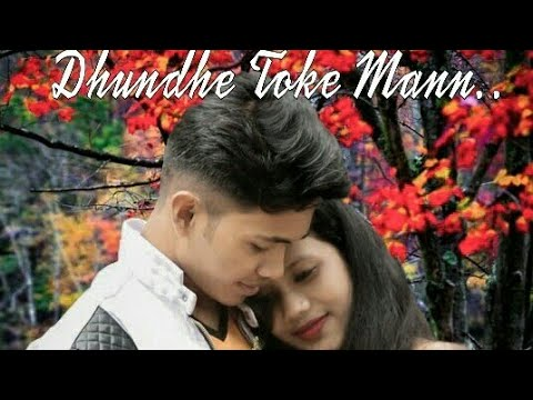"""Dhunde Toke Mann""New Nagpuri Song2019|Singer - Pradeep Shama & Sophia Barla | Cast- Aman & Ankita |"