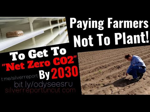 Paying Farmers Not To Grow Crops? Not Just The US, But What About Food Price Inflation & Shortages