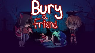 Bury a friend GLMV