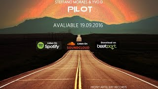 Baixar Steffano Moraes & Yvo D - Pilot (Original Mix) [Front Artillery Records]