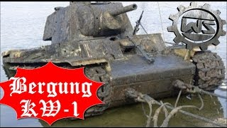 KW-1 Bergung - Von Flussboden wird ein KW / KV Panzer geborgen