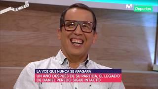 Daniel Peredo: a un año de su partida, así lo recordamos en Movistar Deportes
