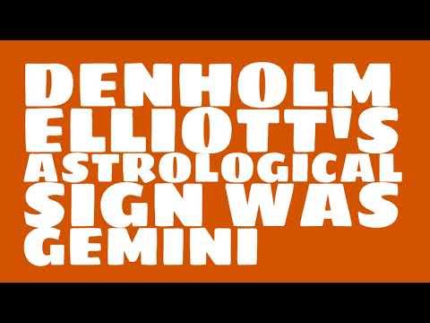 What was Denholm Elliott's birthday?