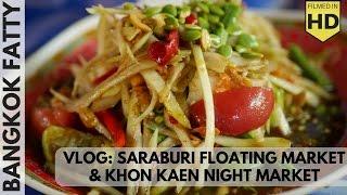 VL1: Saraburi Sunday Market and Khon Kaen Night Market