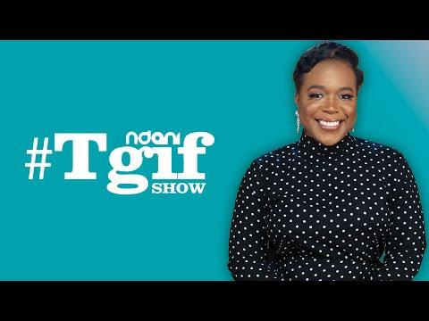 Moet Abebe on the NdaniTGIFShow