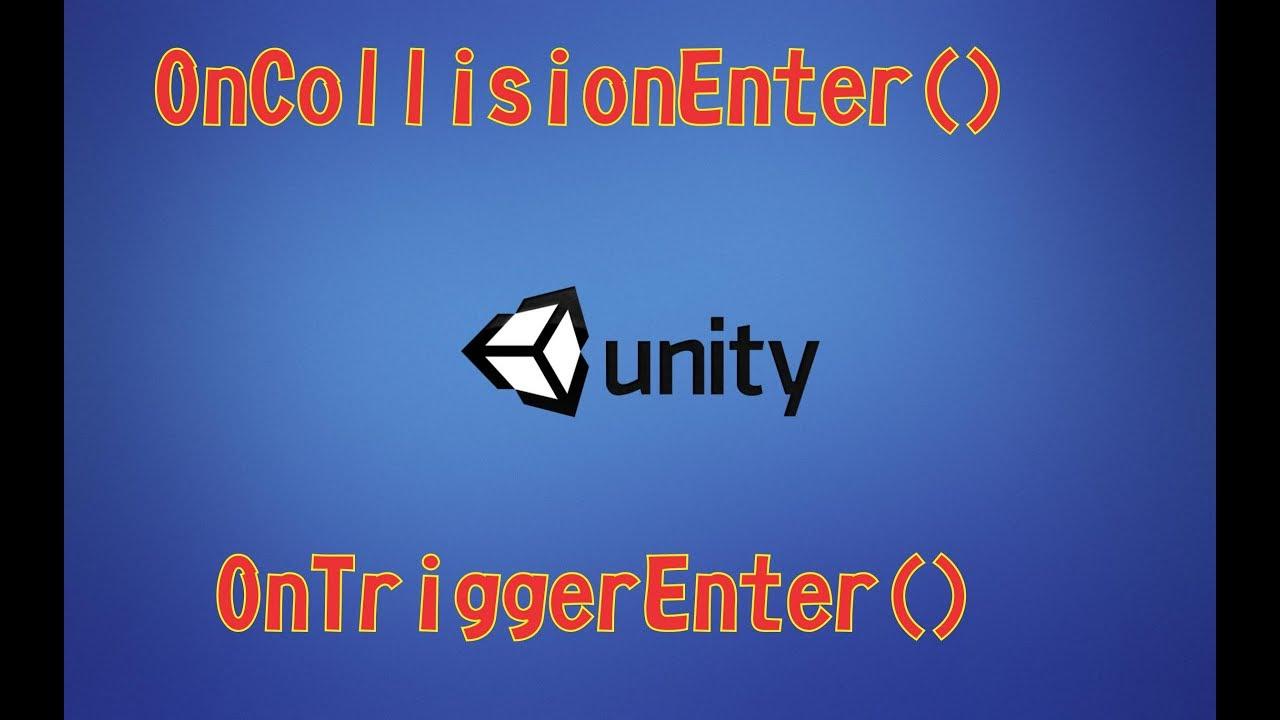 OnCollisionEnter vs On OnTriggerEnter