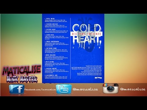 Cold Heart Riddim Mix {Big Yard Music} [Reggae] @Maticalise