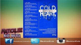 Cold Heart Riddim Mix {Big Yard Music} [Reggae] @Maticalise