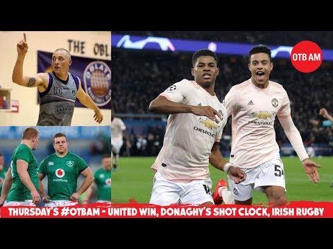 WATCH: Man United's Paris Miracle, Shot Clock with Kieran Donaghy, Irish Rugby, Cheltenham | #OTBAM
