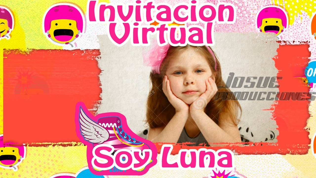 Invitacion Virtual Soy Luna