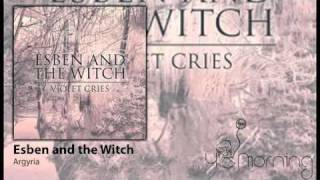 Esben and the Witch - Argyria