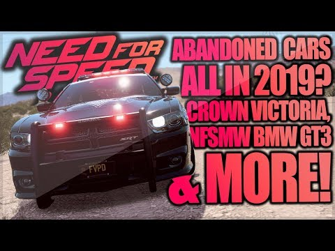 Need For Speed Payback ALL Abandoned Cars in 2019! Ford Crown Victoria, NFSMW BMW & More!