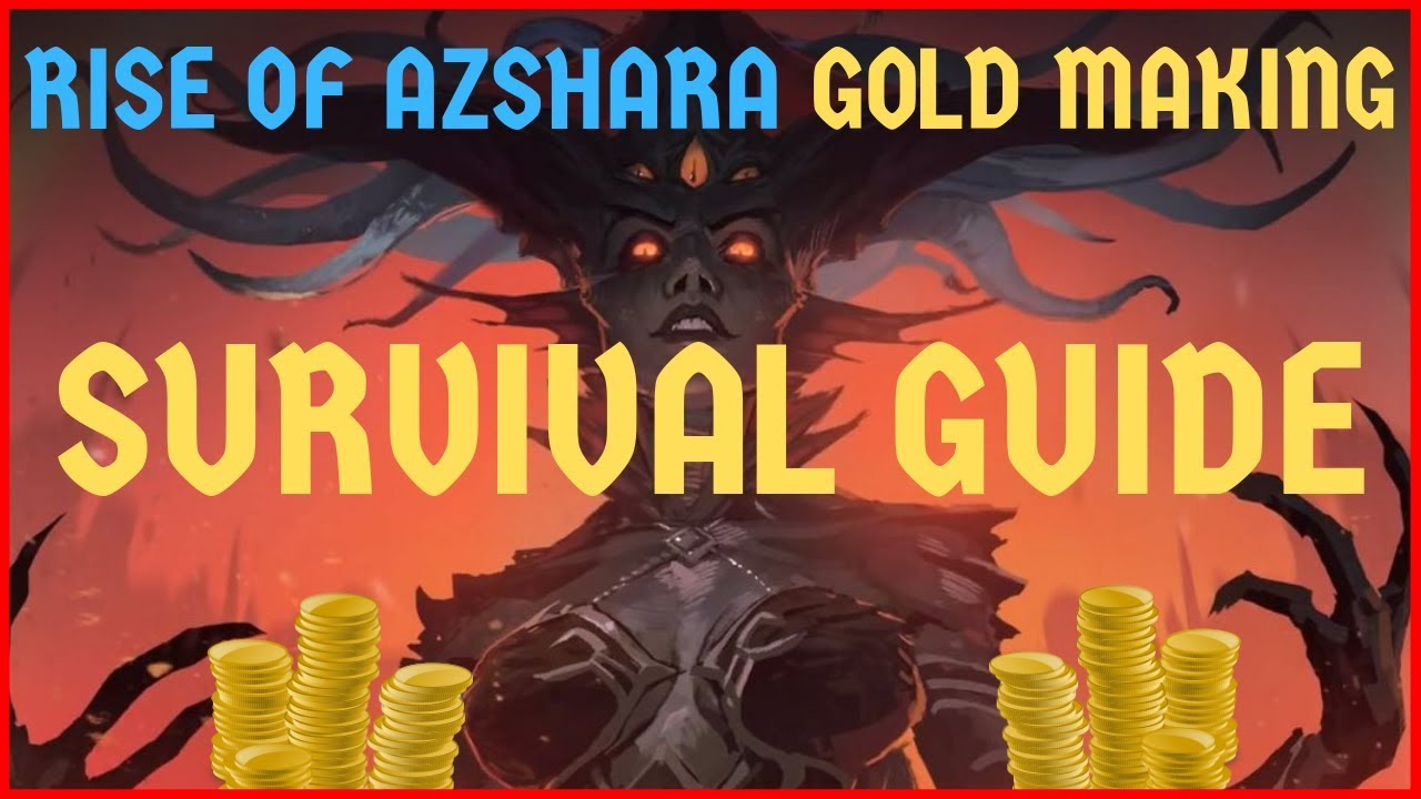 Rise of Azshara GOLD MAKING Survival Guide [BFA - Patch 8 2]