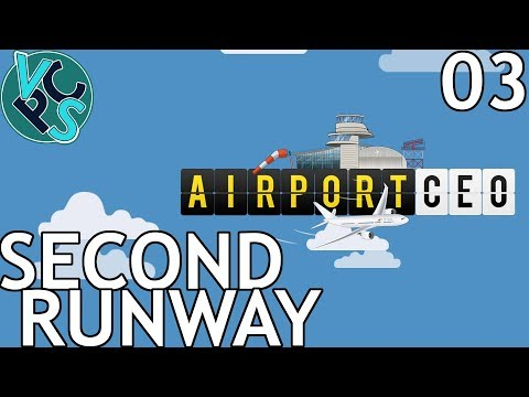 Second Runway : Airport CEO EP03 - Airport Management Tycoon Gameplay