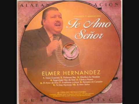 ALABANZA CRISTIANA CON ELMER HERNANDEZ  1 HORA