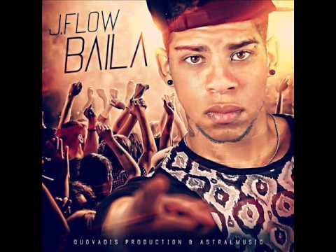 J Flow RD - Baila (Zumba/Summer Song)