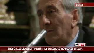 Brescia, addio a Soffiantini: il suo sequestro scosse l'Italia