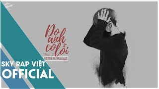 Do Anh Có Lỗi (Part 2) - Vĩ TN ft. Pukigz 「Lyrics」